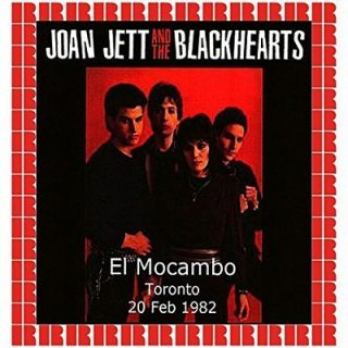 Joan Jett and The Blackhearts - El Mocambo Toronto, Ontario, Canada, February 20th, 1982 (HD Remastered Edition) (2018) 320 kbps