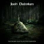 Josh Dalviken – The Sword That Slays the Darkness (2018) 320 kbps