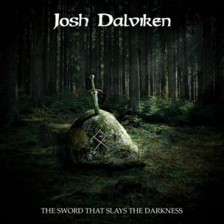 Josh Dalviken - The Sword That Slays the Darkness (2018) 320 kbps