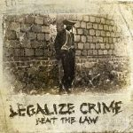 Legalize Crime - Beat The Law (2017) 320 kbps