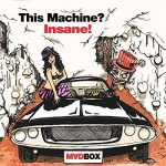 Madbox – This Machine? Insane! (2018) 320 kbps