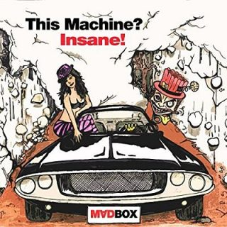 Madbox - This Machine? Insane! (2018) 320 kbps