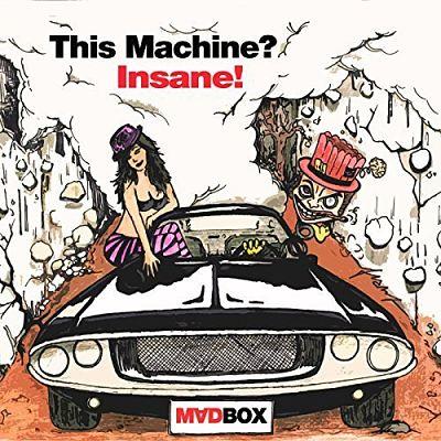 Madbox - This Machine? Insane! (2018) 320 kbps