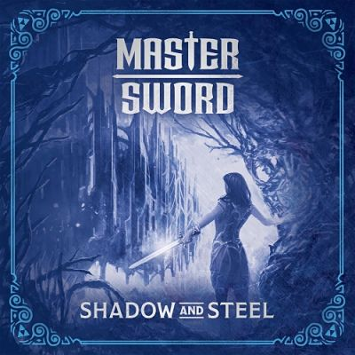 Master Sword - Shadow and Steel (2018) 320 kbps