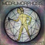 Mauro Patti - Medrumorphosis (2018) 320 kbps