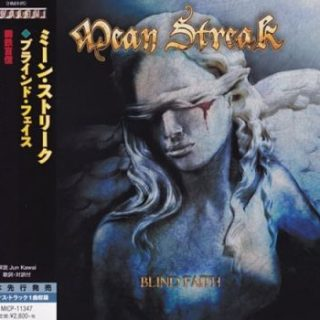Mean Streak - Blind Faith [Japanese Edition] (2017) 320 kbps