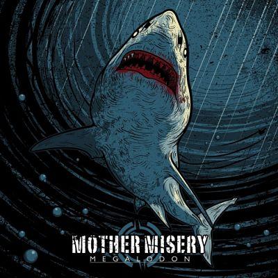 Mother Misery - Megalodon (2018) 320 kbps