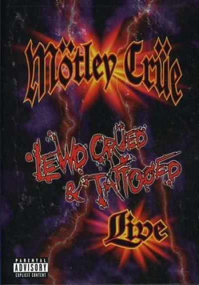 Motley Crue - Lewd Crued & Tattooed (2000) (DVDRip)