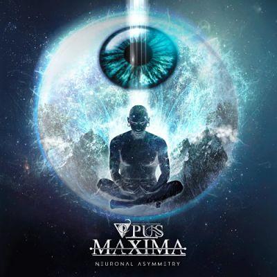 Opus Maxima - Neuronal Asymmetry (EP) (2018) 320 kbps
