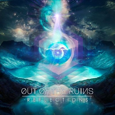 Out Of The Ruins - Reflections (EP) (2018) 320 kbps