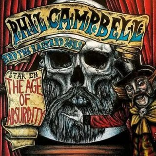 Phil Campbell And The Bastard Sons - The Age of Absurdity (2018) 320 kbps