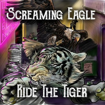 Screaming Eagle - Ride the Tiger (2018) 320 kbps