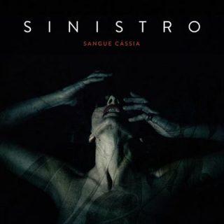 Sinistro - Sangue Cassia (2018) 320 kbps
