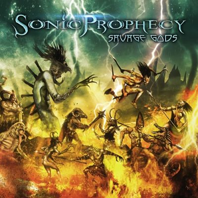 Sonic Prophecy - Savage Gods (2018) 320 kbps
