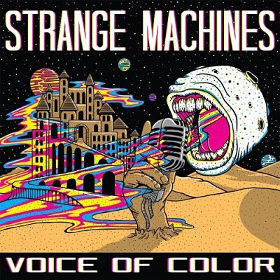 Strange Machines - Voice of Color (2017) 320 kbps
