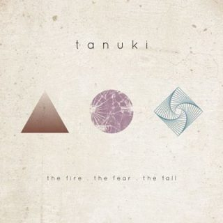 Tanuki - The Fire.The Fear.The Fall (2018) 320 kbps