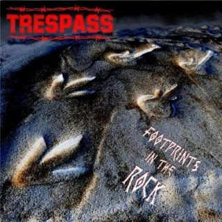Trespass - Footprints In The Rock (2018)
