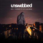 Unswabbed - De L'ombre à La Lumière (2018) 320 kbps