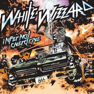 White Wizzard - Infernal Overdrive (2018) 320 kbps