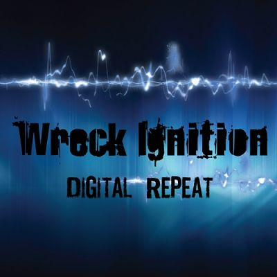 Wreck Ignition - Digital Repeat (2018) 320 kbps