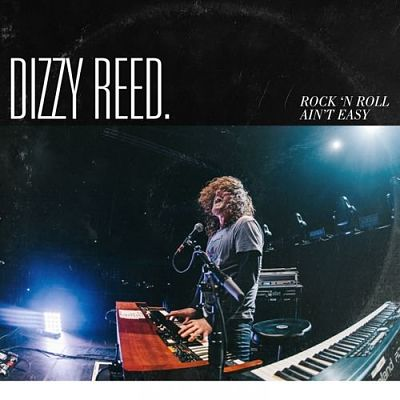 Dizzy Reed - Rock 'N Roll Ain't Easy (2018) 320 kbps