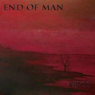 End Of Man - Abyss (2018) 320 kbps