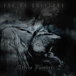 Eye of Solitude & Marche Funèbre - Collapse / Darkness (2018) 320 kbps