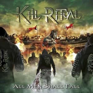 Kill Ritual - All Men Shall Fall (2018) 320 kbps