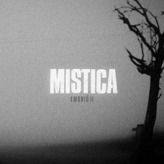 Mística - Embrió II (2018) 320 kbps
