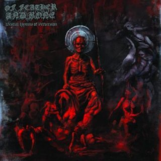 Of Feather And Bone - Bestial Hymns Of Perversion (2018) 320 kbps