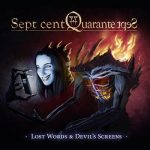 Sept Cent Quarante Sept – Lost Words and Devil's Screens (2018) 320 kbps