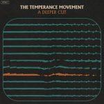 The Temperance Movement - A Deeper Cut (2018) 320 kbps