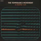 The Temperance Movement - A Deeper Cut (2018) 320 kbps