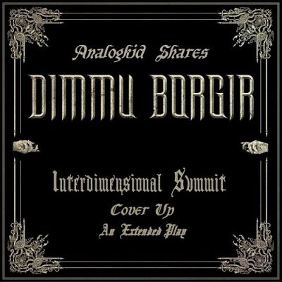 Dimmu Borgir - Interdimensional Summit Cover Up (EP) (2018) 320 kbps