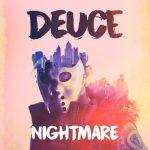Deuce - Nightmare [EP] (2018) 320 kbps