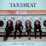 Tax The Heat - Change Your Position (2018) 320 kbps