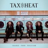 Tax The Heat - Change Your Position (2018)