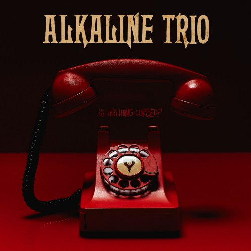 Alkaline Trio - Is This Thing Cursed? (2018) 320 kbps