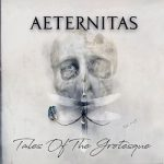 Aeternitas - Tales of the Grotesque (2018) 320 kbps