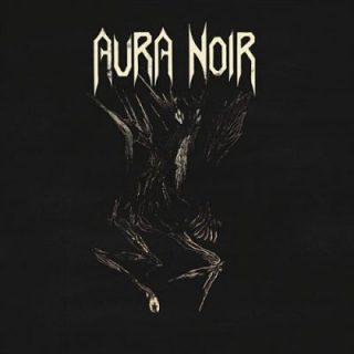 Aura Noir - Aura Noire (2018) 320 kbps