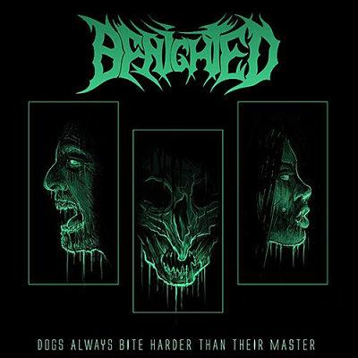Benighted - Dogs Always Bite Harder than Their Master (2018) 320 kbps