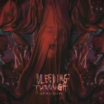Bleeding Through - Love Will Kill All (2018) 320 kbps