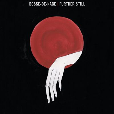 Bosse-de-Nage - Further Still (2018) 320 kbps