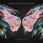 Bullet for My Valentine – Gravity (Limited Edition) (2018) 320 kbps