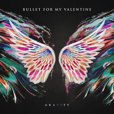 Bullet for My Valentine - Gravity (Limited Edition) (2018) 320 kbps