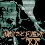 Burn the Priest - Legion: XX (2018) 320 kbps