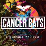 Cancer Bats - The Spark That Moves (2018) 320 kbps