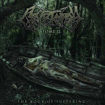 Cryptopsy - The Book of Suffering - Tome II (EP) (2018) 320 kbps