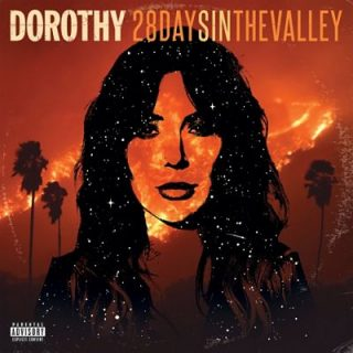 DOROTHY - 28 Days In The Valley (2018) 320 kbps
