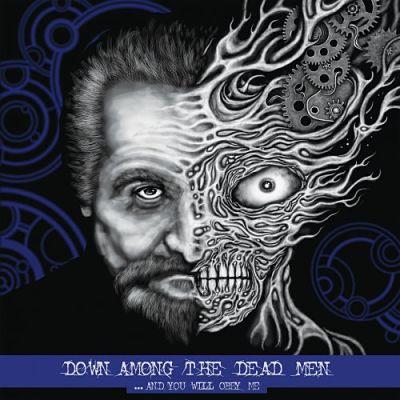 Down Among the Dead Men - ...and You Will Obey Me (2018) 320 kbps
